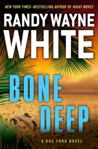 BONE DEEP - RANDY WAYNE WHITE