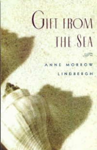 GIFT FROM THE SEA - ANNE MORROW LINDBERGH